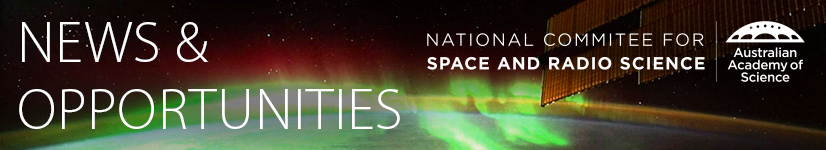 Space and Radio Science News and Opportunities