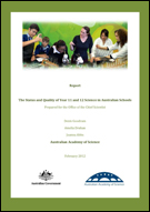 The status and quality of year 11 and 12 science in Australian schools