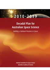 Decadal Plan for Australian Space Science 2010-2019: Building a National Presence in Space